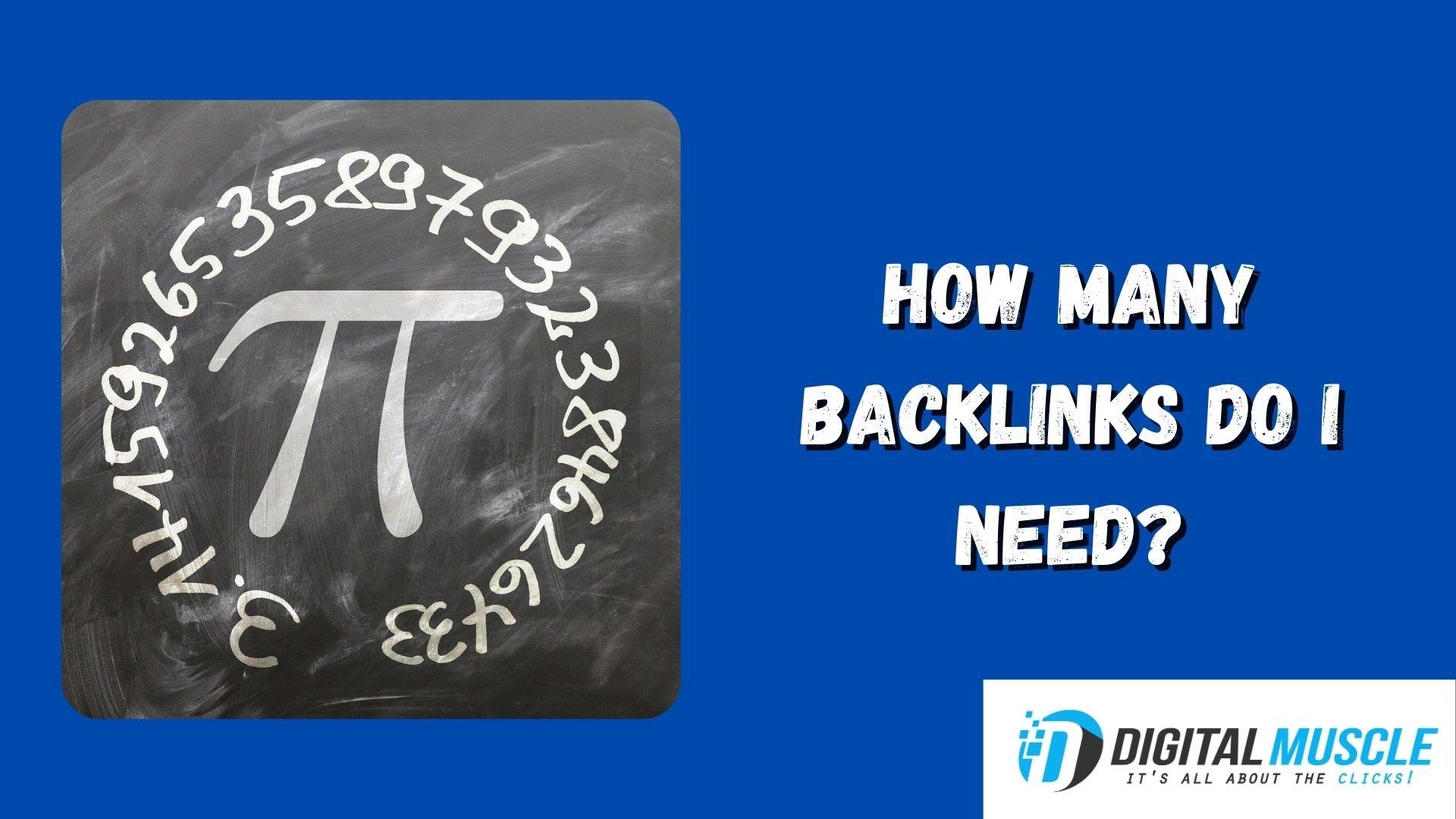 How Many Backlinks Do I Need To Rank On Google in 2021?