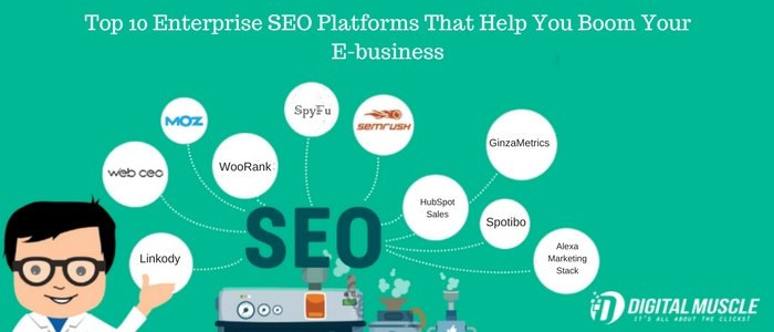 Top 10 Enterprise SEO Platforms That Help You Boom Your E-business
