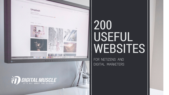 200 Useful Websites for Netizens and Digital Marketers
