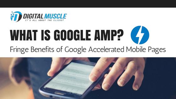 Fringe Benefits of Google AMP