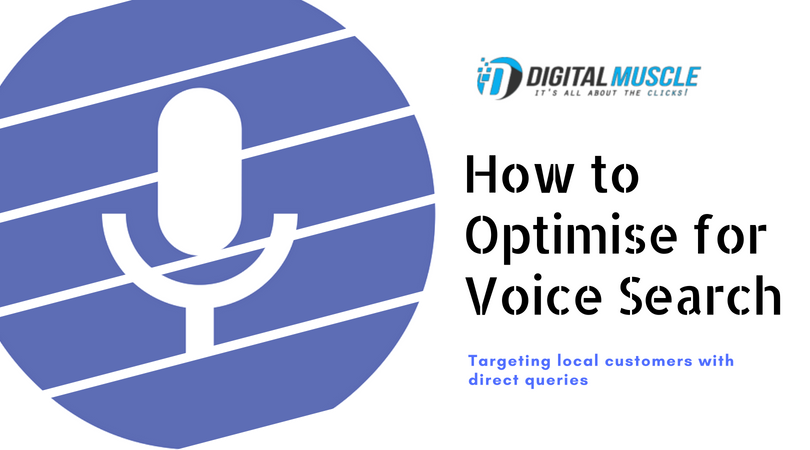 How to Optimise for Voice Search: Targeting Local Customers with Direct Queries